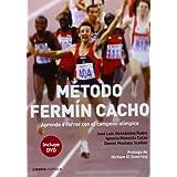 Método Fermín Cacho: Aprende a correr con el campeón olímpico (Salud (libros Cupula))