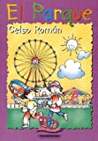 El Parque (Color y Crayon) (Spanish Edition) (9583009741) by Roman, Celso