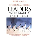 Leaders Who Make a Difference: Essential Strategies for Meeting the Nonprofit Challenge (J-B US non-Franchise Leadership)