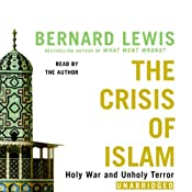 The Crisis of Islam: Holy War and Unholy Terror | [Bernard Lewis]