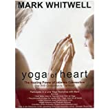Mark Whitwell - Yoga Of Heart (The DVD Companion To The Book)
