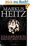 Exkarnation - Krieg der Alten Seelen:...