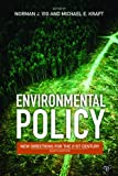 Environmental Policy: New Directions for the Twenty-First Century 8th Edition