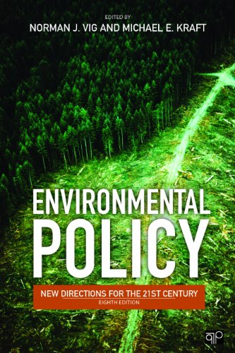 Environmental Policy: New Directions for the Twenty-First Century...
