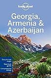 Lonely Planet Georgia, Armenia & Azerbaijan (travel Gu...