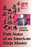 img - for Path Notes of an American Ninja Master book / textbook / text book