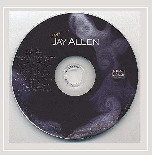 Jiggy Jay Allen - Who Dat? [Explicit]
