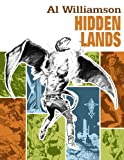 img - for Al Williamson: Hidden Lands book / textbook / text book