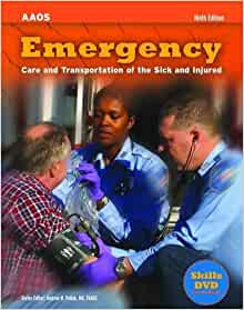 Emergency Care and Transportation of the Sick and Injured ...