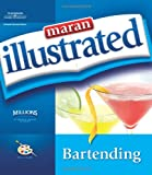 img - for Maran Illustrated Bartending book / textbook / text book