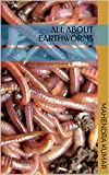 Vast information is available in the literature on the subject on any aspect of life of earthworms. However, the information is widely scattered and it takes quite long time and effort to dig the information. In this write up, an attempt has been mad...