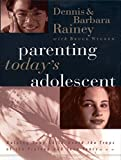 img - for Parenting Today's Adolescent Helping Your Child Avoid The Traps Of The Preteen And Teen Years Hardcover Edition book / textbook / text book