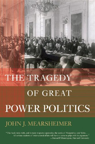 The Tragedy of Great Power Politics (College Edition) ...
