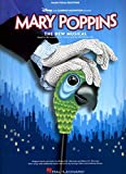 img - for MARY POPPINS: THE NEW MUSICAL (Piano Vocal Selections) book / textbook / text book