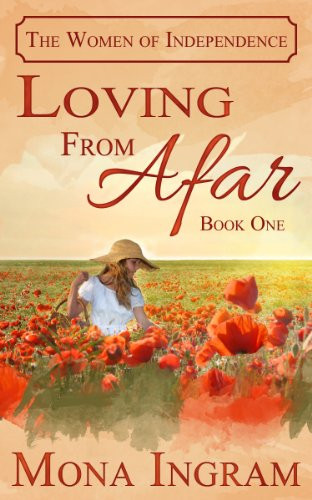 What Would You do if Your Perfect Life Was Shattered by a Series of Uncontrollable Events? LOVING FROM AFAR by Mona Ingram – 17 Straight Rave Reviews & KND Romance of The Week!