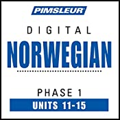 Norwegian Phase 1, Unit 11-15: Learn to Speak and Understand Norwegian with Pimsleur Language Programs |  Pimsleur