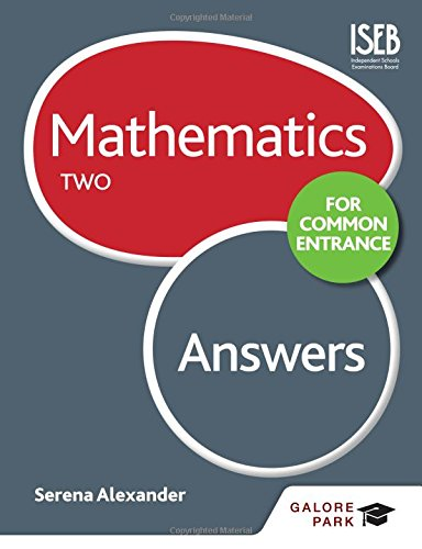 Mathematics for Common Entrance Two Answers