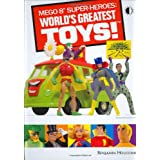 "Mego 8"" Super-Heroes: World's Greatest Toys! ~ Benjamin Holcomb"