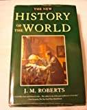 The New History of the World (0195219279) by J. M. Roberts