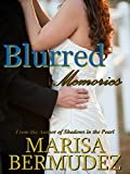img - for Blurred Memories - A Coming of Age Romance book / textbook / text book