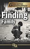Finding Family: A Mystery Novella (Blood Flows South)