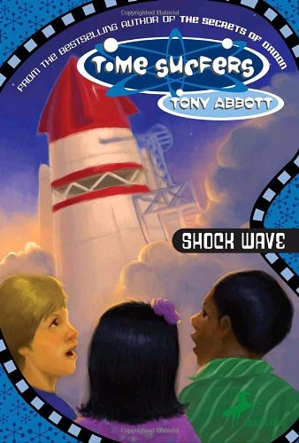 The Time Surfers #7: Shock Wave