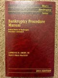 img - for Bankruptcy Procedure Manual: Federal Rules of Bankruptcy Procedure Annotated, 2014 Edition (West's Bankruptcy Series) book / textbook / text book