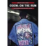 """Odem - On The Run: Eine Jugend in der Graffiti-Szenevon """"J�rgen Deppe"""""""