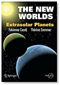 The New Worlds: Extrasolar Planets (Springer Praxis Books)