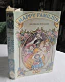 Happy Families (0241022428) by Barbara Willard