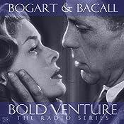 Bold Venture Starring Humphrey Bogart & Lauren Bacall | [PDQ Audiobooks]