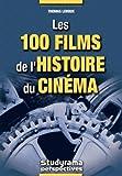 echange, troc Thomas Leroux - Les 100 films de l'histoire du cinéma