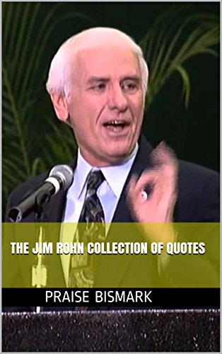 THE JIM ROHN COLLECTION OF QUOTES: GREAT QUOTES FOR UNIQUE MINDS:SECRET TO STAYING MOTIVATED FOR BOUNDLESS SUCCESS:SECRET TO STAYING MOTIVATED FOR BOUNDLESS SUCCESS:HAPPINESS:GROWTH:POSITIVE ATTITUDE (Books On Staying Positive compare prices)