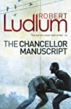 Robert Ludlum The Chancellor Manuscript