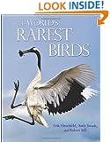 The World's Rarest Birds (WILDGuides)