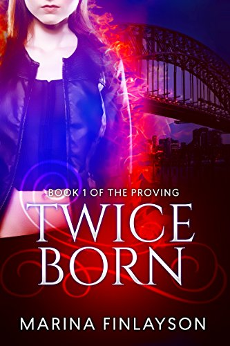 Free Kindle Book : Twiceborn (The Proving Book 1)