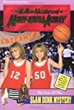 The Case of the Slam Dunk Mystery (New Adventures of Mary-Kate & Ashley, No. 15)