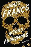 Actors Anonymous: A Novel