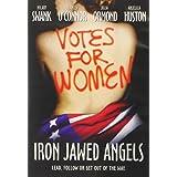 Iron Jawed Angels ~ Hilary Swank