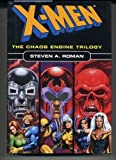 X-men: the Chaos Engine Trilogy (Doctor Doom/Magneto/Red Skull)