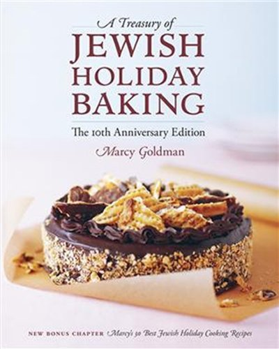 A Treasury of Jewish Holiday Baking by Marcy Goldman