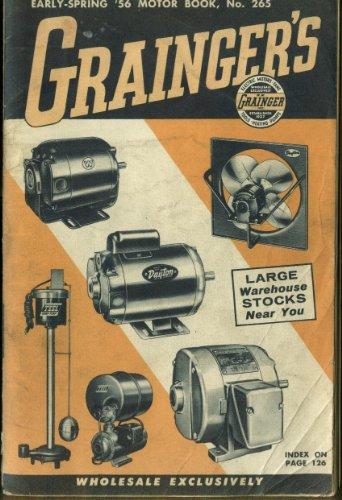 Grainger'S Electric Motor Book Catalog #265 Early Spring 1956