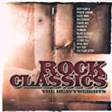 51IKIeKjnPL. SL160  Rock Classics Heavyweights/ Various