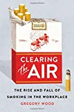 Clearing the Air: The Rise and Fall of Smoking in the Workplace