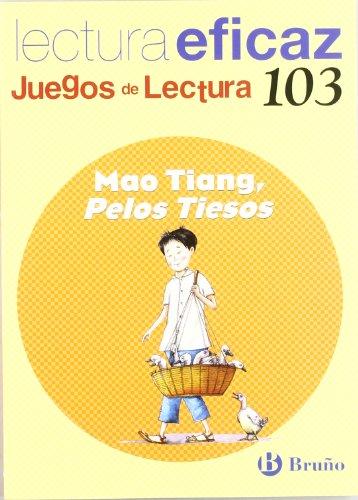 Mao Tiang, Pelos Tiesos Juego Lectura (Juegos Lectura Eficaz)