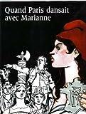 echange, troc Musée du Petit Palais - Quand Paris dansait avec Marianne, 1879-1889
