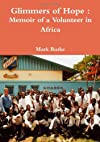 Glimmers of Hope : A Memoir of Africa