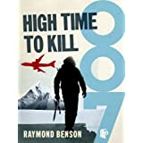 High Time To Kill (James Bond 007)