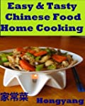 Easy & Tasty Chinese Food Home Cookin...