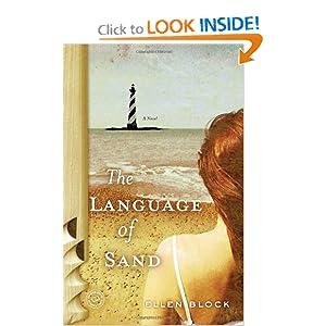 The Language of Sand: A Novel Brett Ellen Block